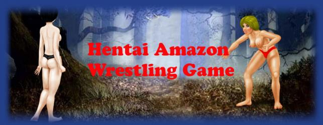 Hentai Amazon Wrestling Game